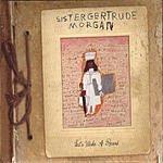 Sister Gertrude Morgan Lets Make A Record