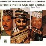 Ethnic Heritage Ensemble Freedom Jazz Dance