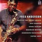 Fred Anderson Quartet Back At The Velvet Lounge