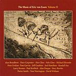 Alan Broadbent The Music Of Eric Von Essen, Vol.2