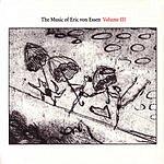 Alan Broadbent The Music Of Eric Von Essen, Vol.3