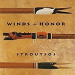 Gary Stroutsos Winds Of Honor