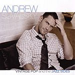 Andrew Suvalsky Vintage Pop And The Jazz Sides