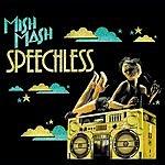 Mish Mash Speechless (8-Track Maxi-Single)