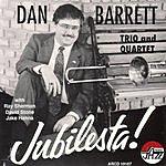 Dan Barrett Jubilesta!