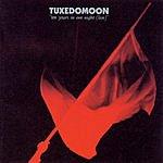 Tuxedomoon Ten Years In One Night (Live)