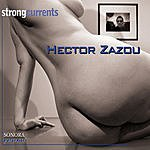 Hector Zazou Strong Currents