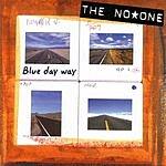 No One Blue Day Way