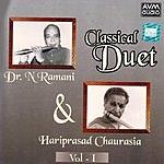 Dr. N. Ramani Classical Duet , Vol.1