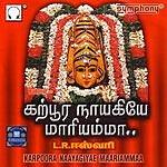 L.R.Easwari Karpoora Naayagiyae Maariammaa