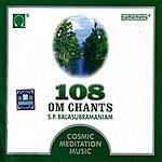 S. P. Balasubramaniam 108 Om Chants