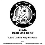 Vibal Come And Get It (Single)