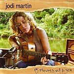 Jodi Martin 15 Minutes Out To Sea