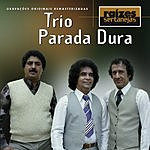 Trio Parada Dura Raizes Sertanejas