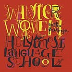 Matthew Friedberger Winter Women/Holy Ghost Language School