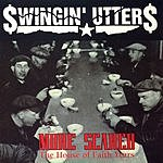 Swingin' Utters More Scared: The House Of Faith Years