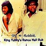 Sly & Robbie King Tubby's Dance Hall Dub