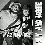 Sly & Robbie Maximum Dub