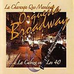 Orquesta Broadway La Charaga Que Manda