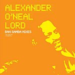 Alexander O'Neal Lord (5-Track Maxi-Single)