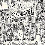 Superunloader Superunloader Goes #2