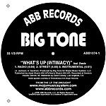 Big Tone What's Up (Intimacy) (Maxi-Single)