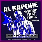 Al Kapone Whoop That Trick (Srewed And Chopped)
