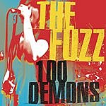 The Fuzz Band 100 Demons
