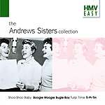 The Andrews Sisters HMV Easy: The Andrews Sisters Collection