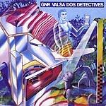 GNR Valsa Dos Detectives