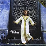 Clara Nunes Clara Clarice Clara & Clara Nunes