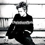 Christian Walz Never Be Afraid Again (Single)