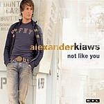 Alexander Klaws Not Like You (Single)