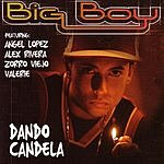 Big Boy Dando Candela