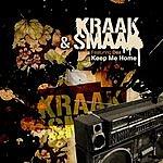 Kraak & Smaak Keep Me Home (Maxi-Single)