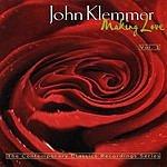 John Klemmer Making Love, Vol.1