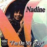 Nadine I'm On My Way