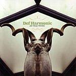 Def Harmonic All These Worldz
