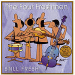 The Four Freshmen Still Fresh
