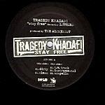 Tragedy Khadafi Stay Free (Maxi-Single)