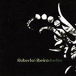 Roberto Ribeiro Duetos