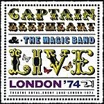 Captain Beefheart London '74 (Live)