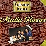 Matia Bazar Collezione Italiana