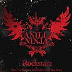 Vanilla Ninja Rockstarz/Vanilla Ninja's Comments On The Song (Single)