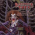 Dangerous Toys Greatest Hits Live: Vitamins And Crash Helmets Tour