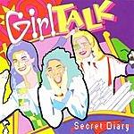 Girl Talk Secret Diary