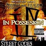 Spanky Loco In Possesion: Street Codes (Parental Advisory)