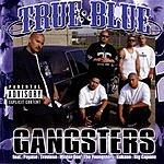 True Blue Gangsters (Parental Advisory)
