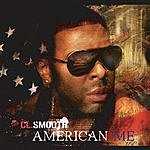 CL Smooth American Me 12-inch (Maxi-Single)