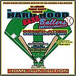 Freak Nasty Da Hardhood Bass Ballers: Home Run Edition